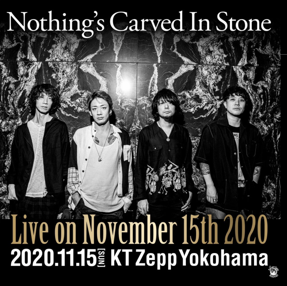 Nothing's Carved In Stone「Live on November 15th 2020」